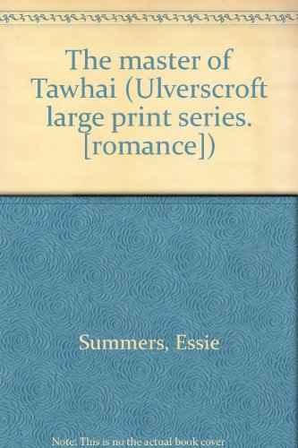 9780854564163: The Master of Tawhai (Ulverscroft Large Print Ser.)