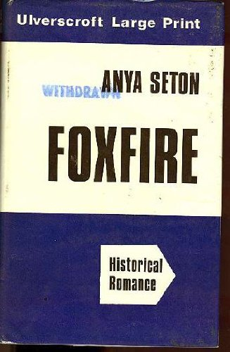 9780854564422: Foxfire (Ulverscroft large print series. [fiction])