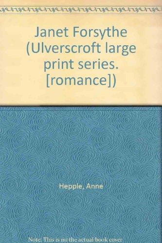 9780854565016: Janet Forsythe (Ulverscroft large print series. [romance])