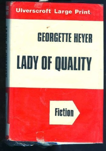 Lady of Quality (0854565124) by Georgette Heyer