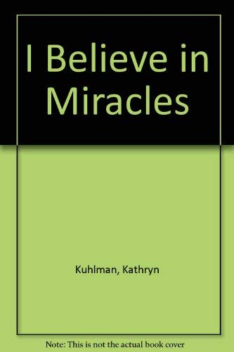 9780854565764: I Believe in Miracles