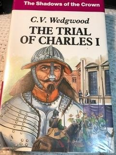 9780854566167: The Trial Of Charles I (U)