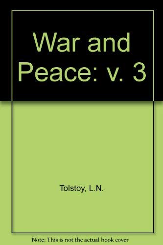 9780854566273: War and Peace, Vol. 3