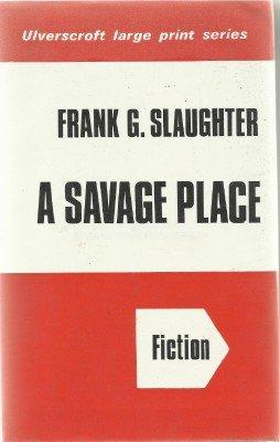 9780854566518: A Savage Place (U)