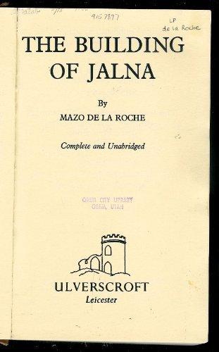 9780854566730: The Building Of Jalna (U)