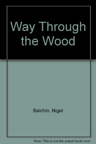 9780854567218: Way Through the Wood
