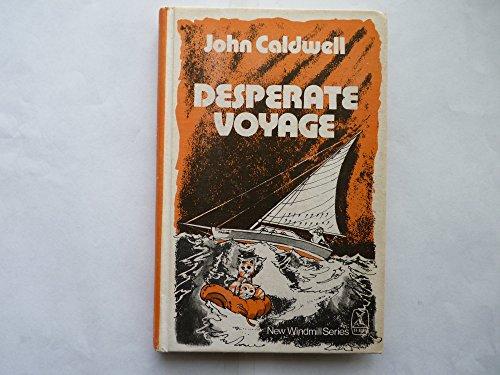 9780854567508: Desperate Voyage