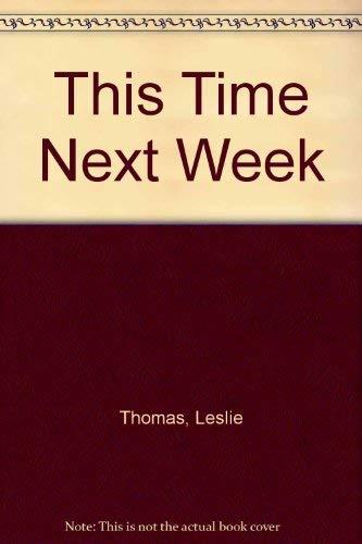 9780854569984: This Time Next Week