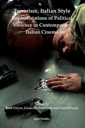 9780854572281: Terrorism, Italian Style: Representations of Political Violence in Contemporary Italian Cinema