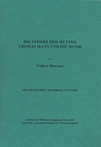 9780854572458: Die Stimme der Mutter: Thomas Mann und die Musik (Bithell Memorial Lectures)