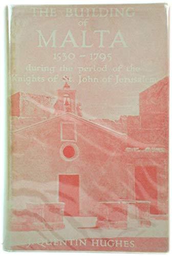 9780854580606: Building of Malta, 1530-1795 (Tiranti Library)
