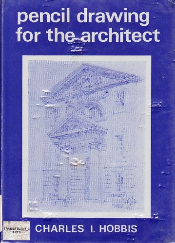 9780854581009: Pencil Drawing for the Architect (Blue Study Book)