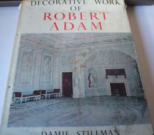 9780854581603: Decorative Work of Robert Adam (Chapters in Art)