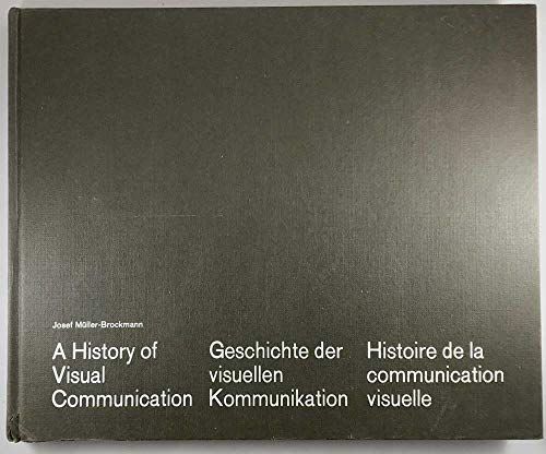 9780854584598: History of Visual Communication: From the Dawn of Barter in the Ancient World to the Visualized Conception of Today