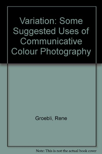 9780854585007: Variation: Some Suggested Uses of Communicative Colour Photography No. 2