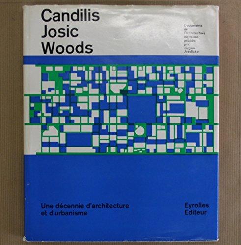 9780854585694: Candilis, Josic, Woods: Decade of Architecture