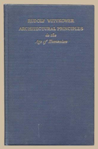 9780854586097: Architectural Principles in the Age of Humanism (Tiranti Library)