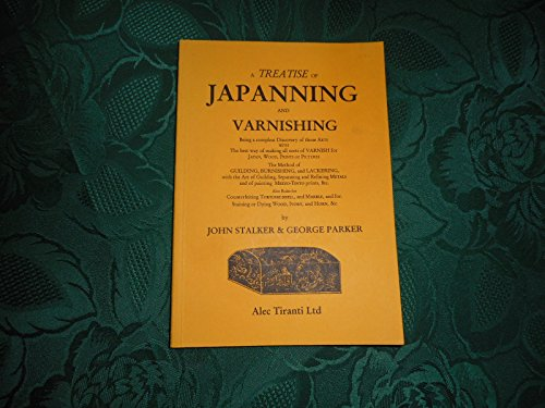 9780854586912: A treatise of japanning and varnishing: Being a compleat discovery of those arts
