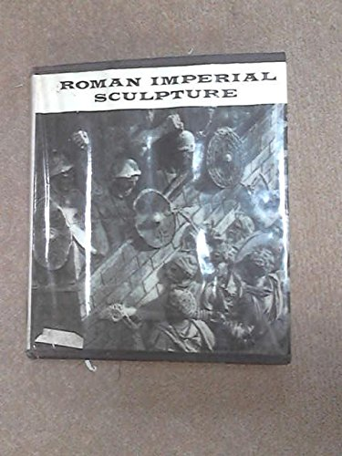 Roman Imperial Sculpture; An Introduction to the: Strong, Donald Emrys