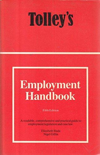Tolley's Employment Handbook: Elizabeth A. Slade