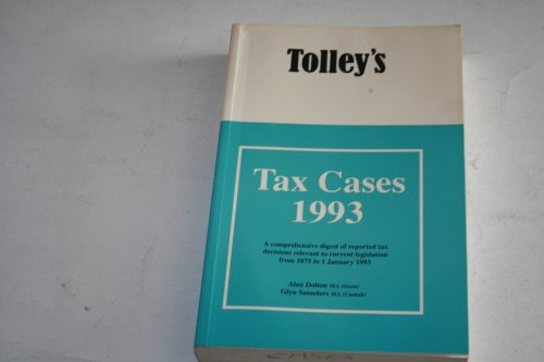 9780854596966: Tolley's Tax Cases 1993 (Tolley annual series)