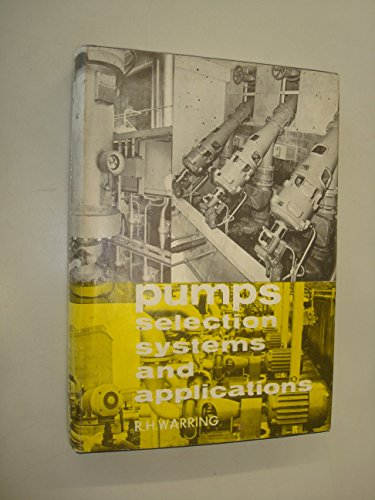 9780854610396: Pumps Selection Systems and Applications