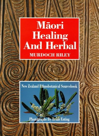9780854670956: Maori Healing and Herbal: New Zealand Ethnobotanical Sourcebook