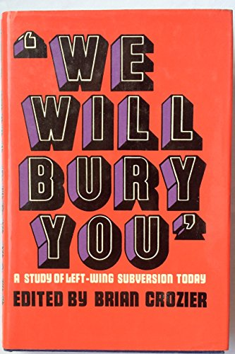 9780854680115: We Will Bury You
