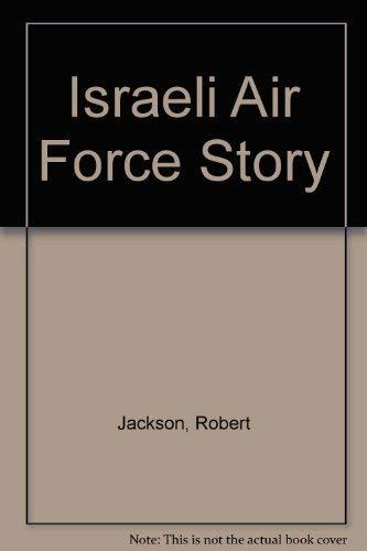 The Israeli Air Force Story: Robert Jackson