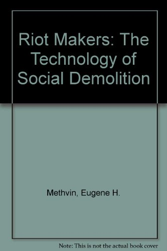 9780854680504: Riot Makers: The Technology of Social Demolition