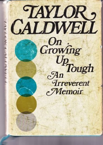 On Growing Up Tough: Caldwell, Taylor