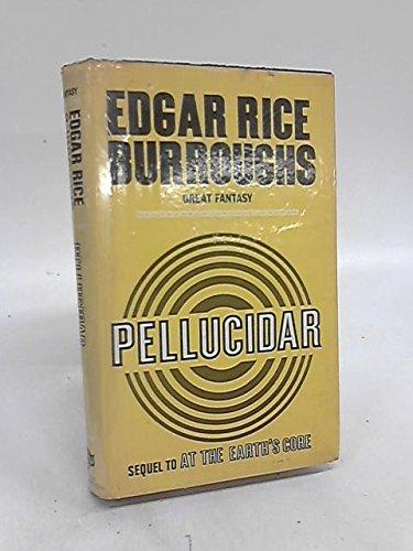 Pellucidar: Burroughs, Edgar R.