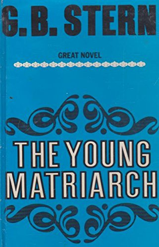 Young Matriarch: Stern, G. B.