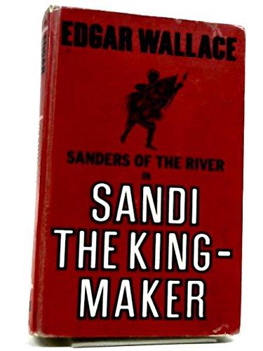 9780854681211: Sandi the King-maker