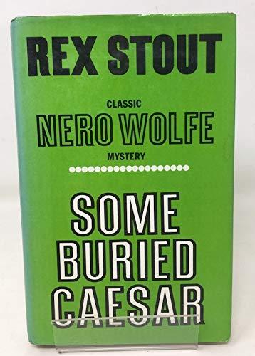 9780854681297: Some Buried Caesar