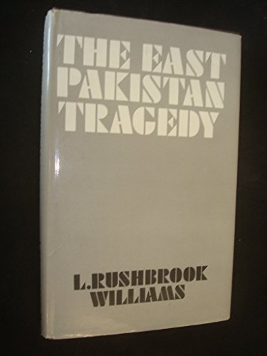 9780854681815: The East Pakistan Tragedy