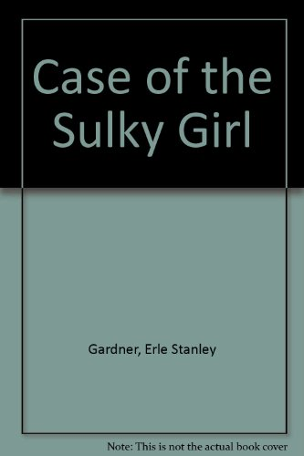 9780854682423: Case of the Sulky Girl