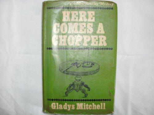 9780854682454: Here Comes a Chopper