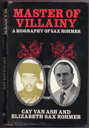 9780854682997: Master of Villainy : A Biography of Sax Rohmer