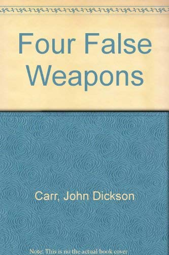 9780854683321: Four False Weapons