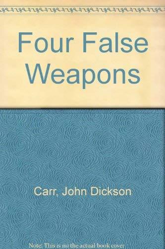 9780854683321: Four False Weapons