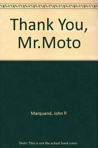 9780854683499: Thank You, Mr.Moto