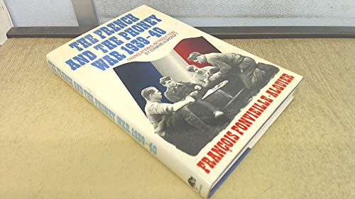 The French and the Phony War, 1939-40: Fonvieille-Alquier, Francois