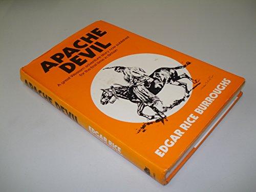 Apache Devil.: BURROUGHS, Edgar Rice.