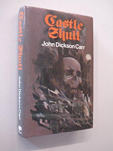 Castle Skull: Carr, John Dickson