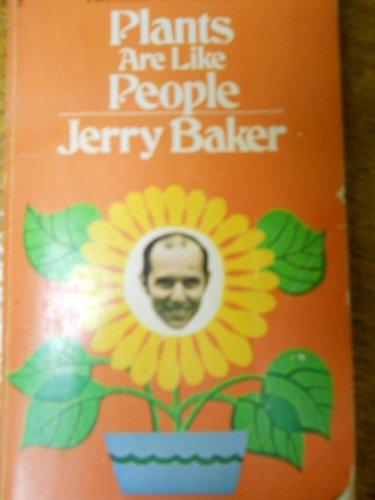 Plants are Like People (0854684980) by Baker, Jerry