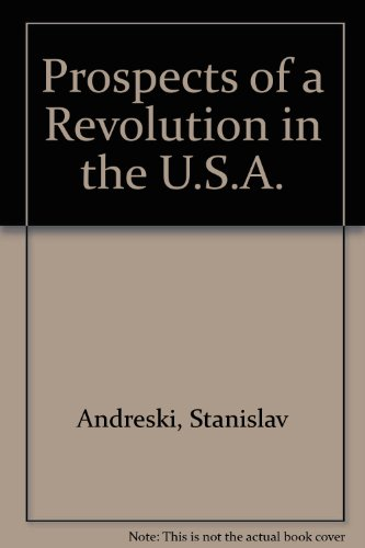 9780854685042: Prospects of a revolution in the U.S.A