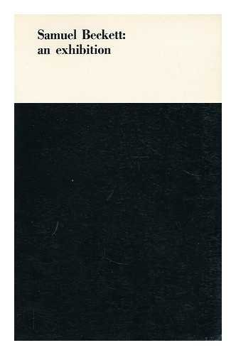 9780854690251: Samuel Beckett : an Exhibition Held At Reading University Library, May to July 1971 / Catalogue by James Knowlson ; Foreword by A. J. Leventhal