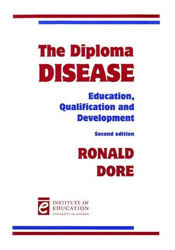 9780854734986: The Diploma Disease: Education, qualification and development