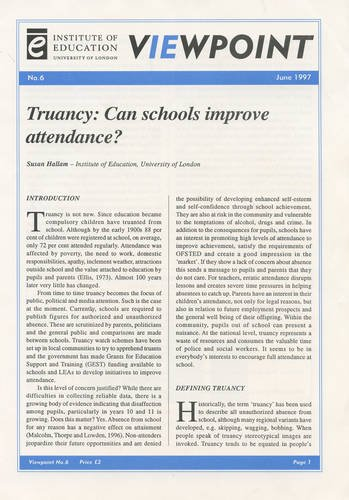 Truancy: Can schools improve attendance? (Viewpoint) (0854735240) by Susan Hallam